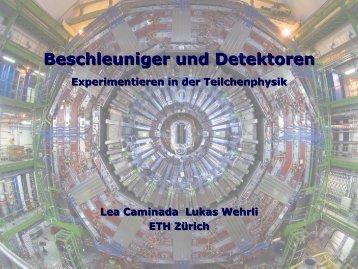 Beschleuniger und Detektoren - Physik-Institut