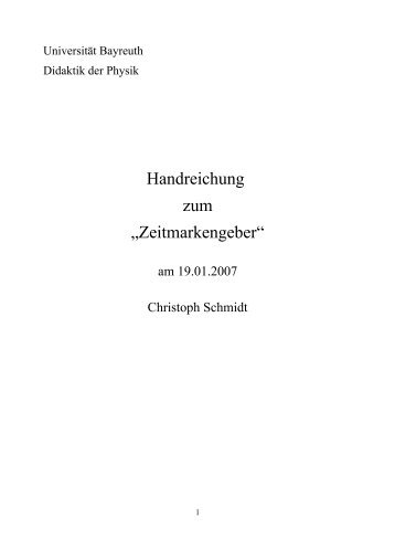 Zeitmarkengeber - Didaktik der Physik! - Universität Bayreuth