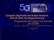 Programme für Lehrkräfte und Schüler am CERN - Abteilung für ...