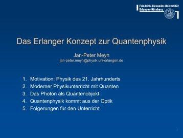 Das Erlanger Konzept zur Quantenphysik - Abteilung für Didaktik ...