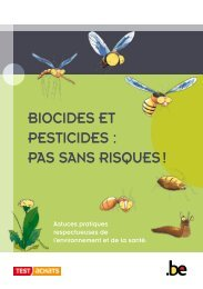 BIOCIDES ET PESTICIDES : PAS SANS RISQUES ! - fyto