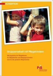 Konzeption Gruppenarbeit mit Pflegekindern (PDF 299 kB) - PiB