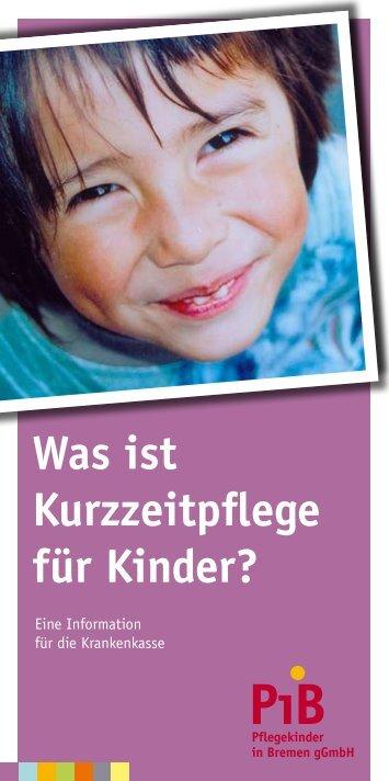 Was ist Kurzzeitpflege für Kinder? - PiB