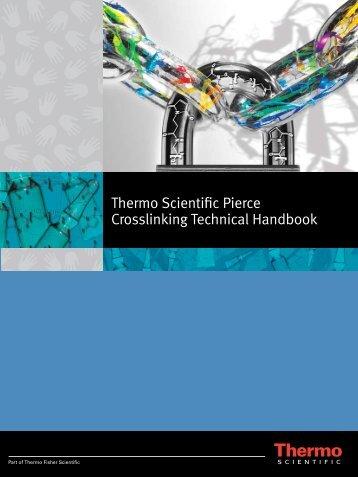 Thermo Scientific Pierce Crosslinking Technical Handbook