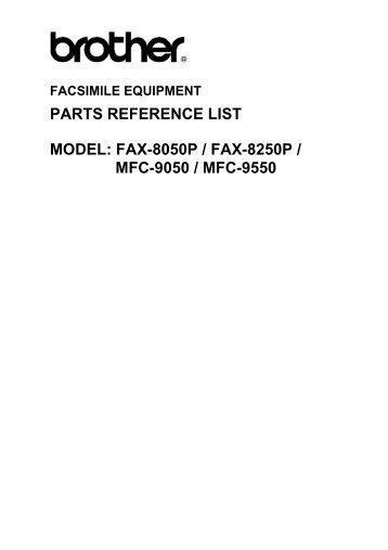 PARTS REFERENCE LIST MODEL: FAX-8050P ... - Piezas y Partes
