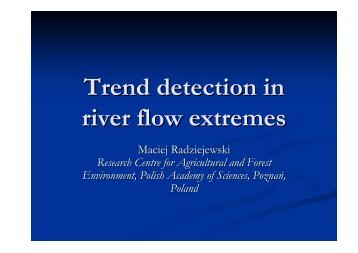 Trend detection in river flow extremes