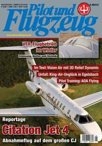 Citation Jet 4 - Pilot und Flugzeug