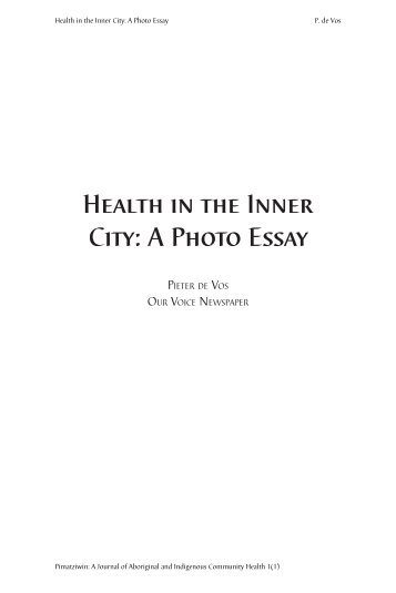 Health in the Inner City: A Photo Essay - Pimatisiwin