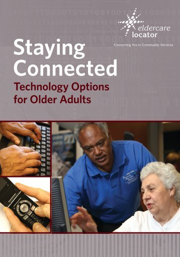 Staying Connected: Technology Options for Adults - Eldercare Locator