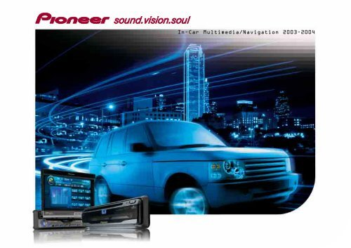 incar multimedia/navigation 20032004  pioneer
