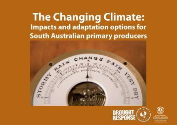 The Changing Climate: - PIRSA - SA.Gov.au