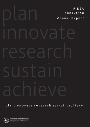 Annual Report 2007-08 (PDF 3.9 MB ) - PIRSA - SA.Gov.au