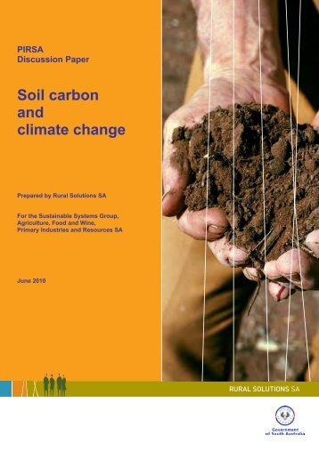 Soil carbon and climate change discussion paper - PIRSA - SA.Gov.au