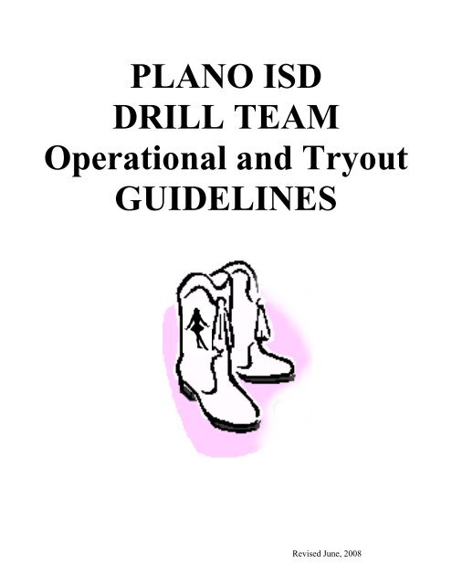 PLANO ISD DRILL TEAM Operational and Tryout GUIDELINES