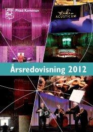 Årsredovisning 2012 - Piteå kommun