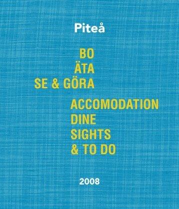 Piteå BO ÄTA SE & GÖRA ACCOMODATION DINE ... - Piteå kommun
