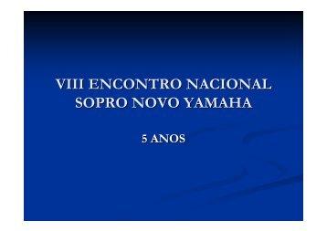 Apresentação - 3º dia do Encontro - Yamaha