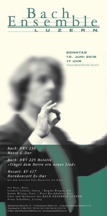 Bach: BWV 236 Messe G-Dur Bach: BWV 225 Motette «Singet dem ...