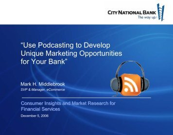 Use Podcasting to Develop Unique Marketing Opportunities for ... - Iir