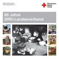Festschrift 60 Jahre DRK -Landesverband - Deutsches Rotes Kreuz