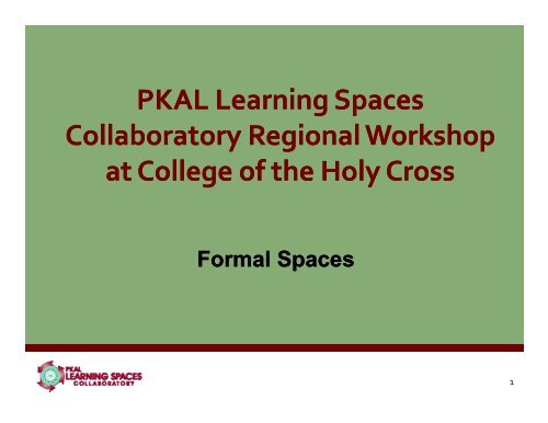 Formal Spaces - Learning Spaces Collaboratory