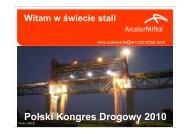 Arcelor Mittal - Polski Kongres Drogowy