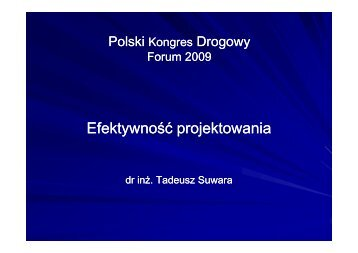 Panel D - Efektywność projektowania - Polski Kongres Drogowy
