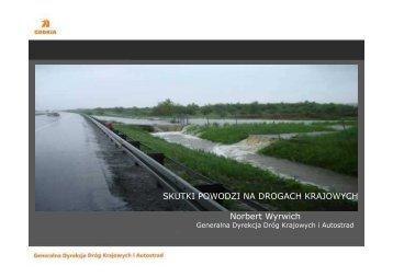 Skutki powodzi na drogach krajowych - Norbert Wyrwich, GDDKiA