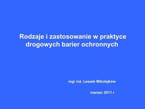 Rodzaje i zastosowanie drog. barier ochronnych - L. Mikołajków