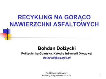 Recykling na gorąco mieszanek mineralno-asfaltowych - dr B.Dołżycki