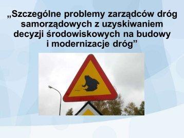 Szczególne problemy zarządców dróg samorządowych z ...