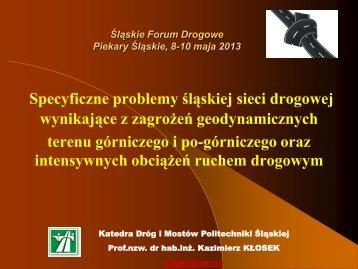 Specyficzne problemy śląskiej sieci drogowej - Polski Kongres ...