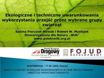 Uwarunkowania wykorzystania przejść dla zwierząt - S.Pierużek ...