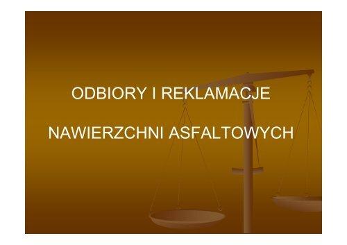 Odbiory i reklamacje nawierzchni asfaltowych - Andrzej Grabka