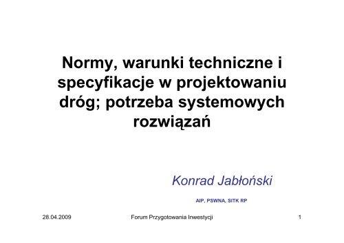 Normy i specyfikacje techniczne - potrzeba systemowych rozwiązań
