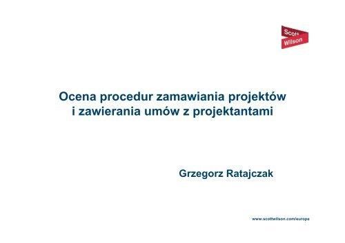 Ocena procedur zamawiania projektów i zawierania umów z ...