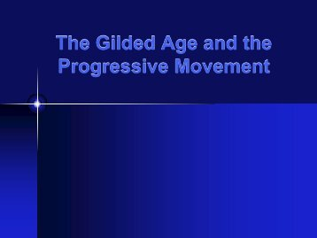 The Gilded Age and the Progressive Movement