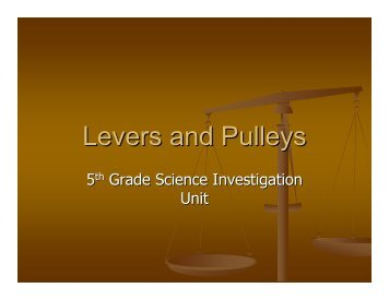 Levers and Pulleys Unit Notes and Activity Guide