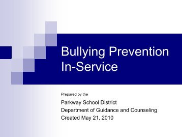 Anti-Bullying Prevention In-Service - Parkway