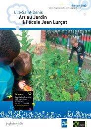 Art au Jardin à l'école Jean Lurçat - Plaine Commune