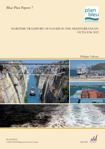 Maritime Transport of Goods in the Mediterranean ... - Plan Bleu