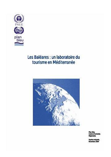 Les Baléares Les Baléares : un laboratoire du : un ... - Plan Bleu