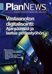 Vastaanoton digitalisointi: Vastaanoton digitalisointi: - Plandent Oy