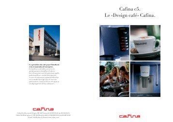 Cafina c5. Le «Design café» Cafina. - Planerhandbuch