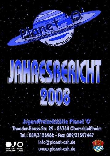 Jahresbericht 2008 - Jugendfreizeitstätte Planet 'O'