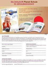 Die Zeitschrift Planet Schule im Jahresabonnement