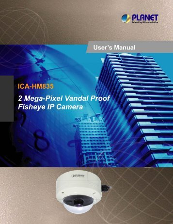 2 Mega-Pixel Vandal Proof Fisheye IP Camera - Danbit Support