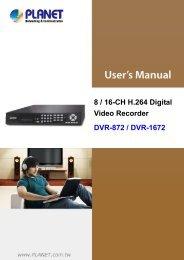8 / 16-CH H.264 Digital Video Recorder DVR-872 / DVR-1672 - Planet