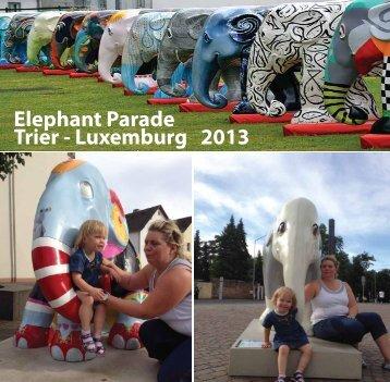 Elephant Parade Trier - Luxemburg 2013