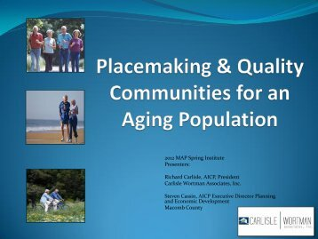 Placemaking & Quality Communities for an Aging Population
